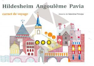 Carnet de voyage Hildesheim / Angoulême / Pavia